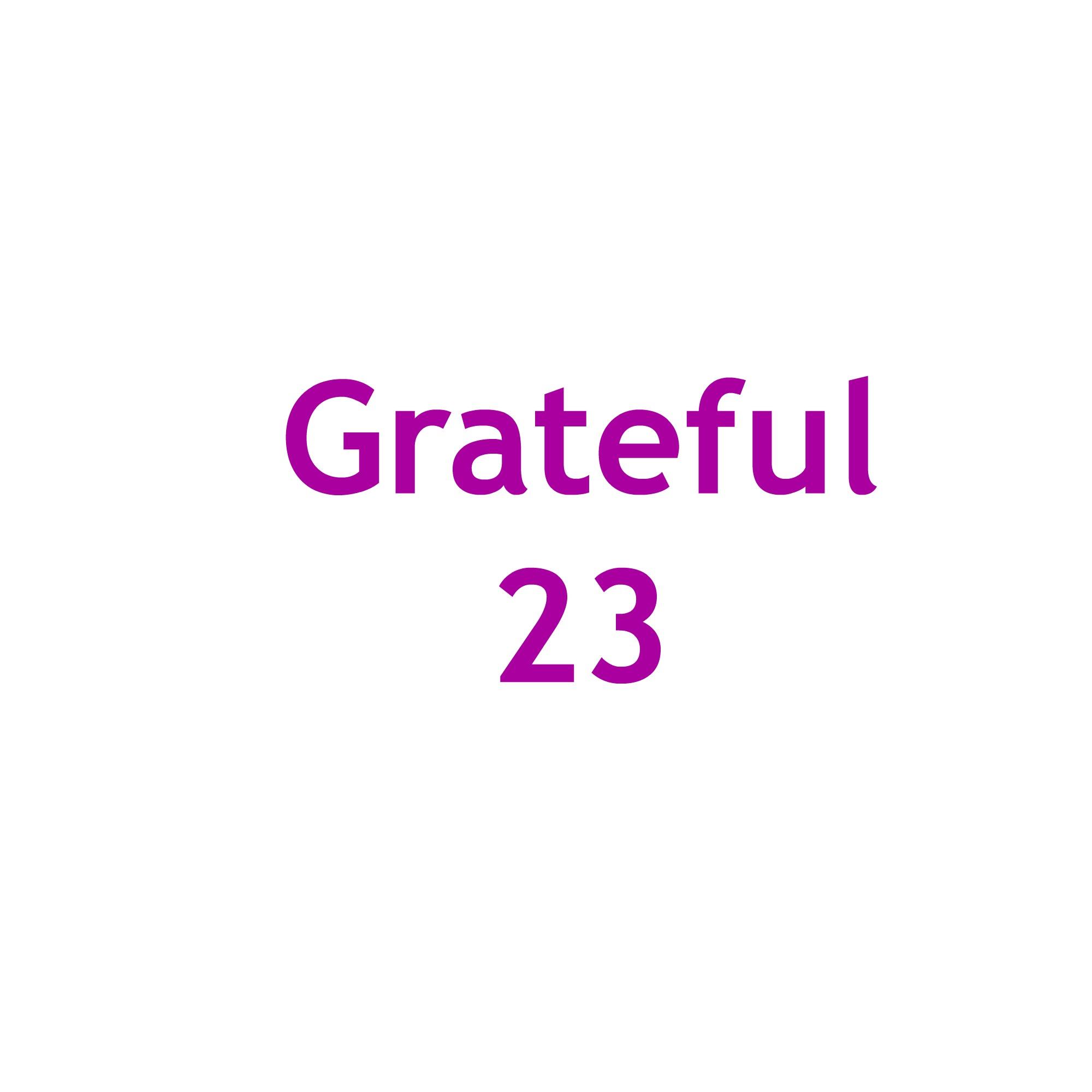 Grateful 23